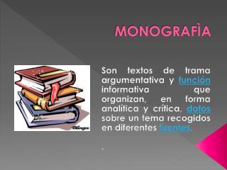 MONOGRAFÌA