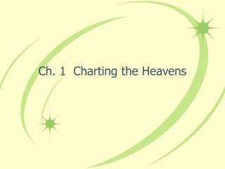 Ch. 1  Charting the Heavens