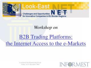 Look-East Net Partnership Event Udine, 12-13 Dicembre 2003