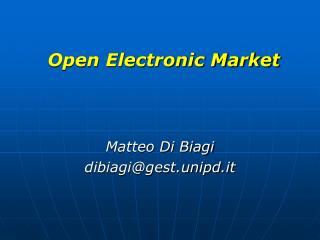 Open Electronic Market