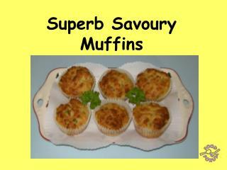 Superb Savoury Muffins