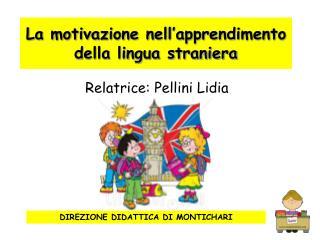La motivazione nell'apprendimento della lingua straniera
