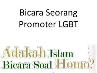 Bicara Seorang Promoter LGBT