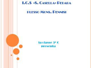 I.C.S  «S. Casella» Pedara plesso Mons. Pennisi