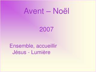 Avent � No�l 2007