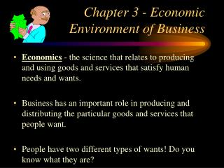 Chapter 3 - Economic Environment of Business