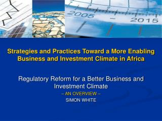 Strategies and Practices Toward a More Enabling Business and Investment Climate in Africa