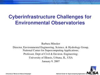 Cyberinfrastructure Challenges for Environmental Observatories