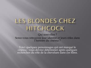 Les blondes chez  hitchcock