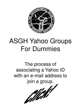 ASGH Yahoo Groups For Dummies