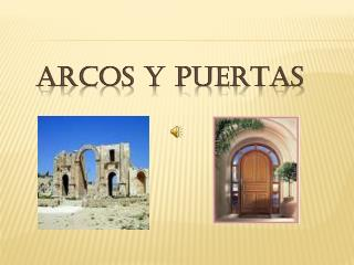 ARCOS Y PUERTAS