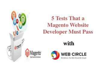 5 Tests That a Magento Website Developer MustPass