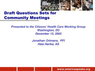 Presented to the Citizens' Health Care Working Group Washington, DC December 15, 2005