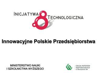 Innowacyjne Polskie Przedsiębiorstwa