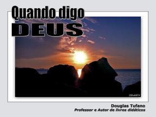 Douglas Tufano Professor e Autor de livros didáticos