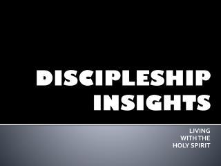 DISCIPLESHIP INSIGHTS