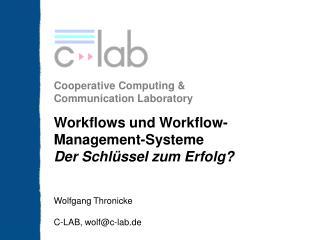 Workflows und Workflow- Management-Systeme Der Schlüssel zum Erfolg?