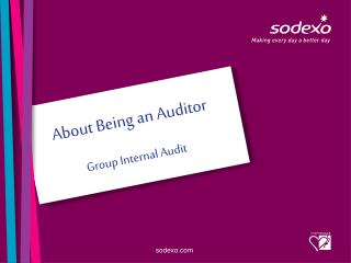 About Being an  Auditor Group Internal Audit