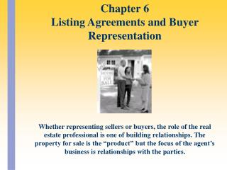 Whether representing sellers or buyers, the role of the real estate professional is one of building relationships. The p