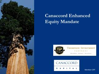 Canaccord Enhanced Equity Mandate