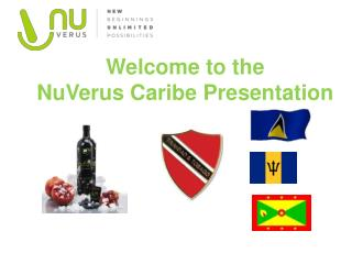 Welcome to the  NuVerus  Caribe Presentation