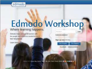 Edmodo  Workshop