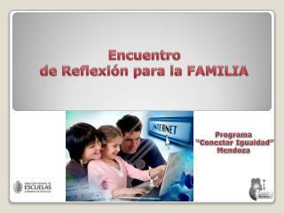 Encuentro  de Reflexi�n para la FAMILIA