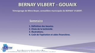 Témoignage de Mme Boyer, conseillère municipale de BERNAY VILBERT.