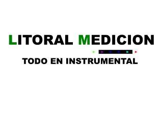 L ITORAL  M EDICION
