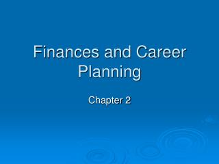 Finances and Career Planning