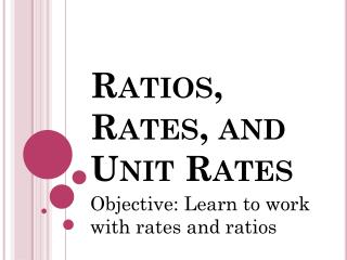 Ratios, Rates, and Unit Rates