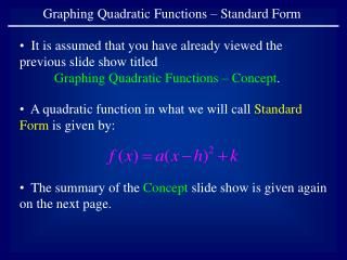Graphing Quadratic Functions � Standard Form
