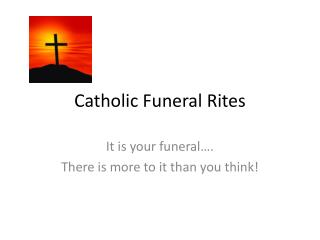 Catholic Funeral Rites