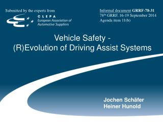 Vehicle Safety  - (R)Evolution  of Driving Assist  Systems