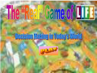 """The """"Real"""" Game of"""