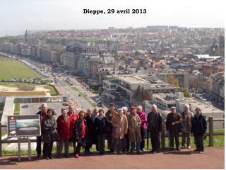 Dieppe, 29 avril 2013