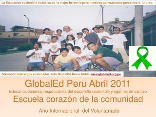 GlobalEd Peru Abril 2011