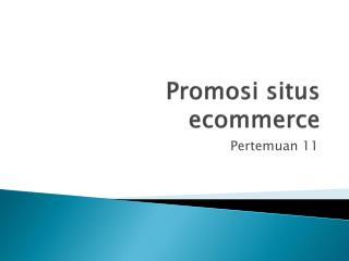 Promosi situs ecommerce