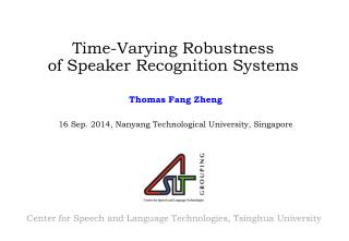Time -Varying  Robustness of  Speaker Recognition Systems