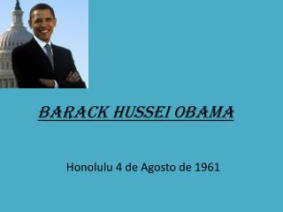 Barack Hussei Obama