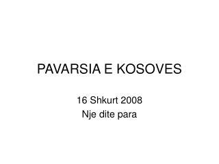 PAVARSIA E KOSOVES
