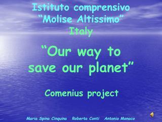"""Istituto comprensivo  """"Molise Altissimo"""" Italy"""