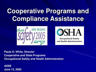 Cooperative Programs and Compliance Assistance