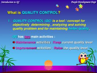 What is QUALITY CONTROL ?