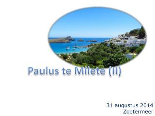 Paulus te Milete ( II)