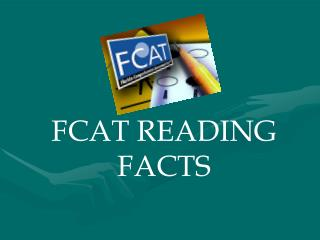 FCAT READING FACTS