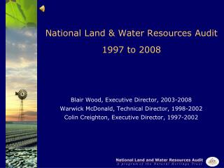 National Land & Water Resources Audit 1997 to 2008