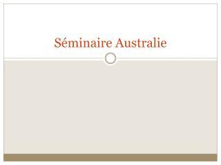 Séminaire Australie