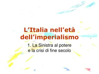 L'Italia nell'età dell'imperialismo