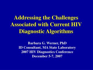 Addressing the Challenges Associated with Current HIV Diagnostic Algorithms